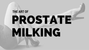 Just how to Have a Prostate Climax: Our Overview to Prostate Milking